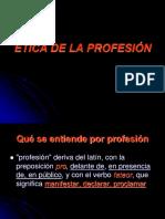 93367_284923-ETICA-DE-LA-PROFESION (2).ppt