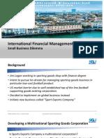 International Financial Management - Small Business Dilemma