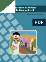 Revisão sobre as Politicas Publicas de Saúde no Brasil