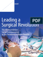 Jean-Pierre Jeannet - Leading a Surgical Revolution_ the AO Foundation – Social Entrepreneurs in the Treatment of Bone Trauma-Springer International Publishing (2019)