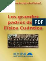 LOS PADRES DE LA FISICA CUANTICA.pdf
