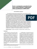 Cenários futuros e projeções populacionais para pequenas áreas:método e aplicação para distritos paulistanos 2000-2010