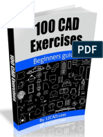 100 CAD Exercises - Learn by Practicing!_ Learn to design 2D and 3D Models by Practicing with these 100 CAD Exercises! ( PDFDrive.com ).pdf
