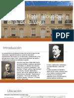 Análisis Hotel Boutique Casa de La Vega