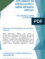 DIPLOMADO EN NEUROEDUCACIÓN Y PRIMERA INFANCIA VIRTUAL.pptx