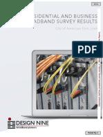 Design Nine Fiber Survey Results