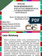 Ppt hukum & etika dalam farmasi kesmas