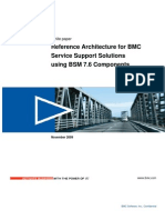 Reference Architecture for BMC Service Support Solutions Using BSM 7.6 Components