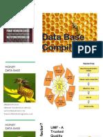 Honey data bases