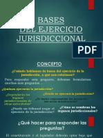 04.- BASES DEL EJERCICIO JURISDICCIONAL COMPLETO.pptx