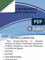 Climas Brasileiros e Dominios Climaticos