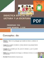 LAURY  - DIDÁCTICA ESPECIAL DE LA LECTURA Y LA ESCRITURA -trabajo final.pptx