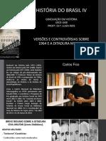 Slides Versões e Controvérsias Sobre 1964 e a Ditadura Militar.