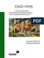 [Juliana Marcús] - Ciudad Viva_Disputas-por-la-produccic3b3n-sociocultural-del-espacio-urbano-en-la-ciudad-de-buenos-aires