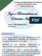 Jogos e Brincadeiras na Educação Infantil  Apresentação 97-2003