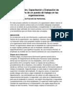 La Inducción, Capacitación y Evaluación de Desempeño de Un Puesto de Trabajo en Las Organizaciones.