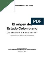 0 Lectura No 1A  RAMÍREZ  El Origen del Estado Colombiano 2010.pdf