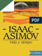 Vida y tiempo - Isaac Asimov.pdf