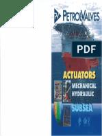 Petrolvalves Mechanical and Hydraulic Subsea Actuators