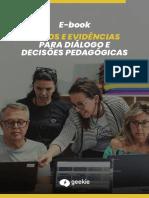 E-book Dados e Evidncias Para Dilogo e Decises Pedaggicas - Geekie