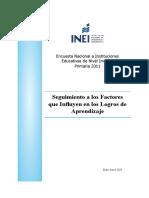 Seguimiento a los Factores que Influyen en los Logros de Aprendizaje Encuesta Nacional a Instituciones Educativas de Nivel Inicial y Primaria 2011.pdf