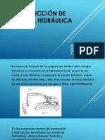 Producción DE ENERGÍA HIDRÁULICA