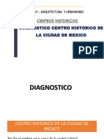 Intervencion Del Centro Historico de Mexico