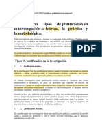 Existen Tres Tipos de Justificacion en La Investigacion La Teorica La Practica y La Metodologica