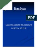 Plasma Ignition Combustion Stabilizing