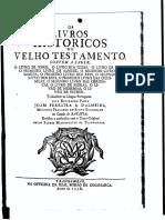 Os Livros Historicos Do Velho Testamento... Traduzidos Pelo Reverendo Padre Joam Ferreira a. D'Almeida... (1738, Trangambar)
