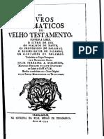 Os Livros Dogmaticos Do Velho Testamento... Traduzido Pelo Reverendo Padre Joam Ferreira a. D'Almeida (1744, Trangambar)