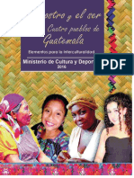 El Rostro y el Ser de los Cuatro Pueblos de Guatemala