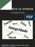Ética e moral na umbanda