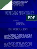 52508746-YACIMIENTOS-SUBSATURADOS