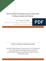Kuliah Pakar Komunikasi Interpersonal, Etika Dan Profesionalisme Dokter