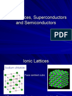 Ionic Lattices, Superconductors and Semiconductors