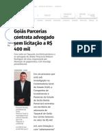 Goiás Parcerias contrata advogado sem licitação a R$ 400 mil