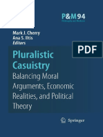 (Philosophy and Medicine 94) Mark J. Cherry, Ana Smith Iltis (Auth.), Mark J. Cherry, Ana Smith Iltis (Eds.) - Pluralistic Casuistry_ Moral Arguments, Economic Realities, And Political Theory-Springer