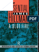 (The Essential James Hillman) James Hillman, Thomas Moore (Editor) - A Blue Fire-Routledge (1990)