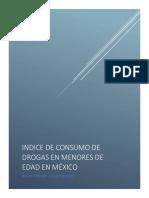 Indice de consumo de drogas en menores de edad en México