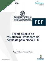 Taller - Cálculo de Resistencia Limitadora de Corriente Para Diodo LED