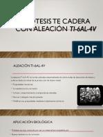 Prótesis Te Cadera Con Aleación Ti-6Al-4V