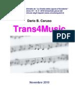 Trans4Music