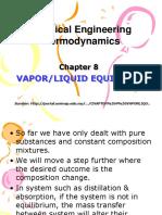 1. Chapter 8 Vaporliquid Equilibrium - Copy