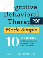 Cognitive Behavioral Therapy Made Simple_ 10 Strategies for Managing Anxiety, Depression, Anger, Panic, And Worry