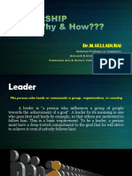 Leadership What, Why and How?