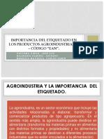 Importancia Del Etiquetado en Los Productos Agroindustriales