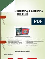 AMENAZAS INTERNAS Y EXTERNAS DEL PERÚ.pptx