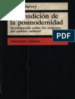 David Harvey - Condición posmodernidad.pdf