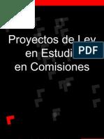 Proyectos de Ley en Estudio en Comision
